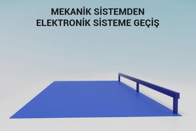 mekanik sistemden elektronik sisteme geçiş